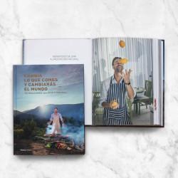 """Libro: """"Cambia lo que comes y cambiarás el mundo""""."""